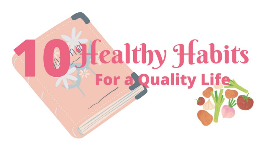 healthy habits for a quality life
