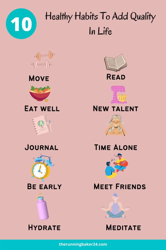 healthy habits to add quality to your life